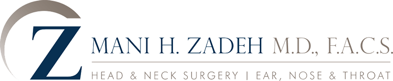 Mani H Zadeh, MD FACS | Los Angeles ENT
